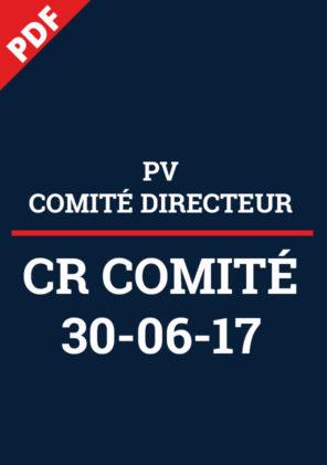 CR Comité Directeur 30-06-17
