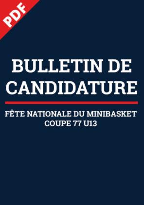 Bulletin de Candidature FNMB et Coupe 77 U13