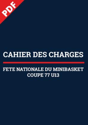 Cahier des Charges FNMB et Coupe 77 U13